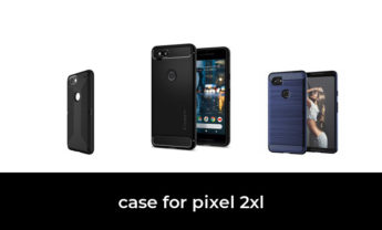 46 Best case for pixel 2xl 2021 – After 157 hours of research and testing.