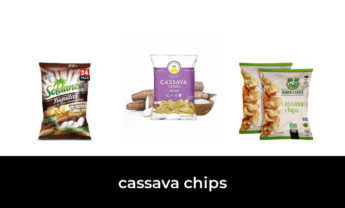 42 Best cassava chips 2021 – After 143 hours of research and testing.