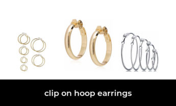 45 Best clip on hoop earrings 2021 – After 114 hours of research and testing.