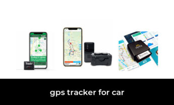 38 Best gps tracker for car 2021 – After 195 hours of research and testing.