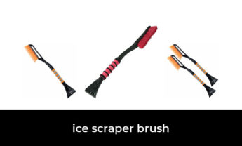 47 Best ice scraper brush 2021 – After 101 hours of research and testing.