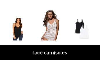 45 Best lace camisoles 2021 – After 112 hours of research and testing.