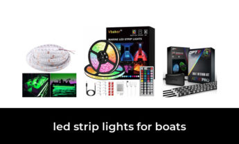 49 Best led strip lights for boats 2021 – After 123 hours of research and testing.