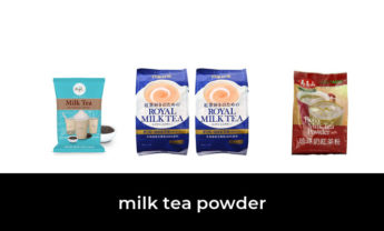 43 Best milk tea powder 2021 – After 172 hours of research and testing.
