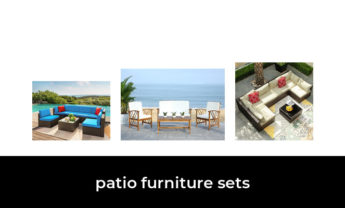 43 Best patio furniture sets 2021 – After 214 hours of research and testing.