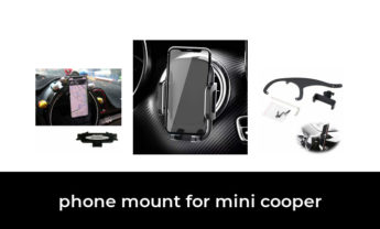 46 Best phone mount for mini cooper 2021 – After 137 hours of research and testing.