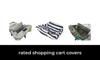 45 Best rated shopping cart covers 2021 – After 212 hours of research and testing.