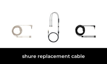 48 Best shure replacement cable 2021 – After 115 hours of research and testing.