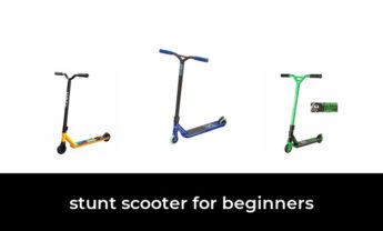 47 Best stunt scooter for beginners 2021 – After 212 hours of research and testing.