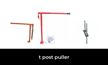 47 Best t post puller 2021 – After 195 hours of research and testing.