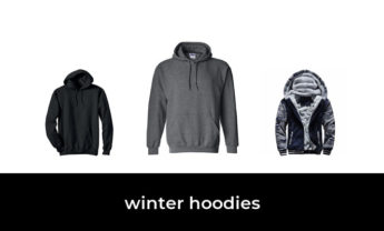 41 Best winter hoodies 2021 – After 244 hours of research and testing.