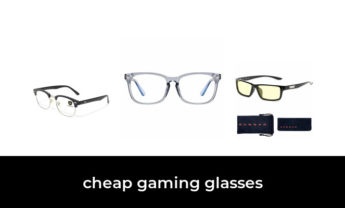 46 Best cheap gaming glasses 2021 – After 197 hours of research and testing.