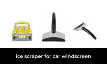 49 Best ice scraper for car windscreen 2021 – After 203 hours of research and testing.